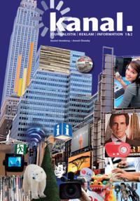 Kanal - Journalistik, reklam och information