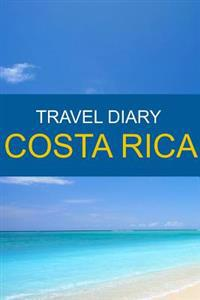 Travel Diary Costa Rica
