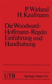 Die Woodward-Hoffmann-Regeln Einführung und Handhabung