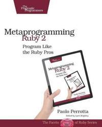 Metaprogramming Ruby 2