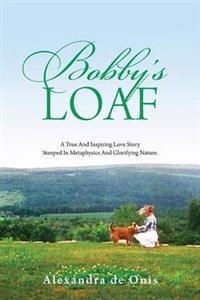Bobby's Loaf