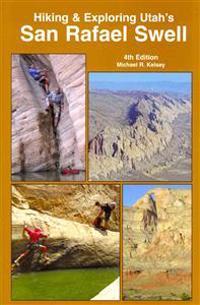 Hiking and Exploring Utah's San Rafael Swell