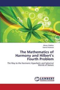 The Mathematics of Harmony and Hilbert's Fourth Problem