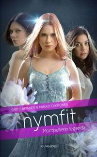 Nymfit - Montpellierin legenda