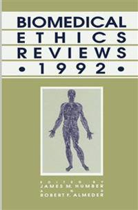 Biomedical Ethics Reviews - 1992