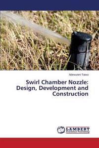 Swirl Chamber Nozzle