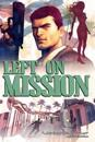 Left On Mission