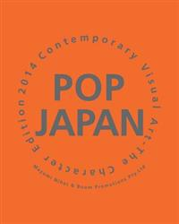 Pop Japan: Contemporary Visual Art-The Charactor Edition 2014