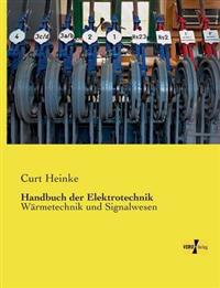 Handbuch Der Elektrotechnik