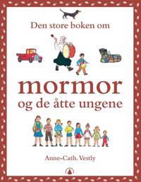 Den store boken om mormor og de åtte ungene - Anne-Cath. Vestly pdf epub