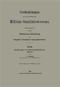 Kraftwagen Im Heeressanitatsdienste