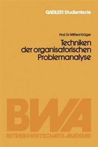Techniken Der Organisatorischen Problemanalyse