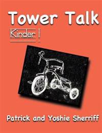 Tower Talk Kinder 1