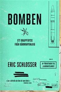 Bomben : ett knapptryck från kärnvapenkrig