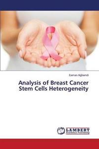 Analysis of Breast Cancer Stem Cells Heterogeneity