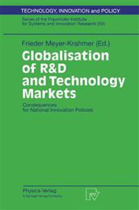 Globalisation of R&D and Technology Markets