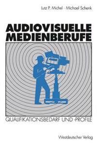 Audiovisuelle Medienberufe