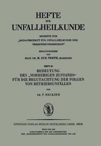 """Bedeutung Des """"vorherigen Zustands"""" F r Die Begutachtung Der Folgen Von Betriebsunf llen"""