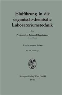 Einführung in die Organisch-Chemische Laboratoriumstechnik