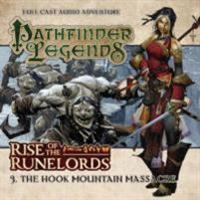 Rise of the runelords: the hook mountain massacre