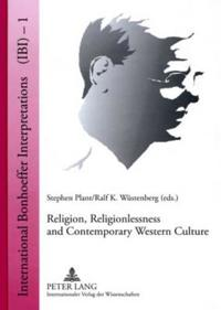 Religion, Religionlessness and Contemporary Western Culture