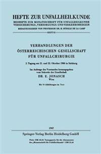 Verhandlungen Der Osterreichischen Gesellschaft Fur Unfallchirurgie