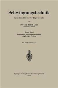 Schwingungstechnik. Ein Handbuch Fur Ingenieure