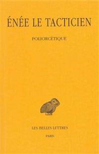 Enee Le Tacticien, Poliorcetique