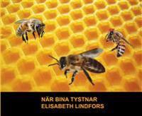 När bina tystnar - Elisabeth Lindfors pdf epub