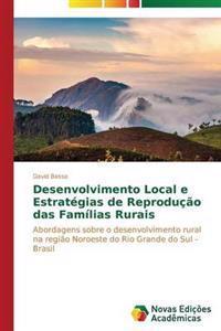 Desenvolvimento Local E Estrategias de Reproducao Das Familias Rurais