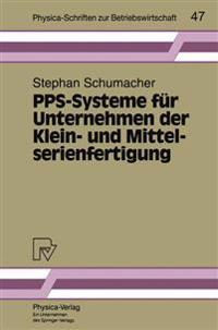 Pps-Systeme F r Unternehmen Der Klein- Und Mittelserienfertigung