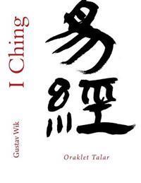 I Ching: Oraklet Talar
