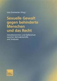 Sexuelle Gewalt Gegen Behinderte Menschen Und Das Recht