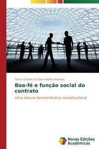Boa-Fe E Funcao Social Do Contrato