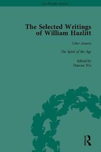 The Selected Writings of William Hazlitt