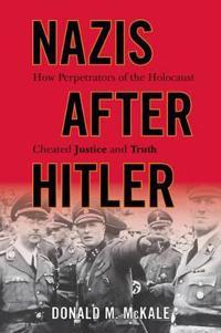 Nazis After Hitler
