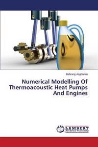 Numerical Modelling of Thermoacoustic Heat Pumps and Engines