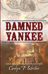 Damned Yankee: The Story of a Marriage