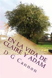 En La Vida de Claire y Adam