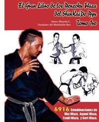 El Gran Libro de Los Rensoku Waza del Shinkaido Ryu