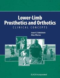 Lower-Limb Prosthetics and Orthotics