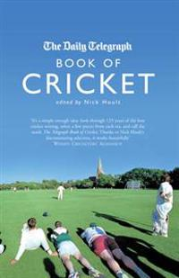 """The """"Daily Telegraph"""" Book of Cricket"""