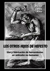 Los otros hijos de Hefesto / The Other Children of Hephaestus