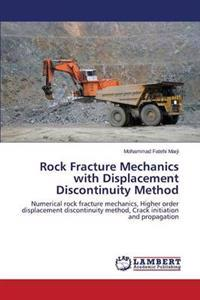 Rock Fracture Mechanics with Displacement Discontinuity Method