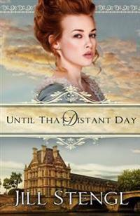 Until That Distant Day