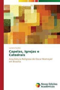 Capelas, Igrejas E Catedrais