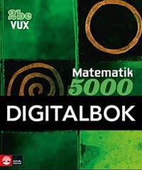 Matematik 5000 Kurs 2bc Vux Lärobok Interaktiv (12mån)