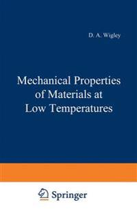 Mechanical Properties of Materials at Low Temperatures