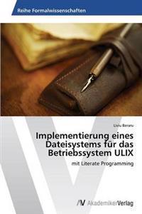 Implementierung Eines Dateisystems Fur Das Betriebssystem Ulix