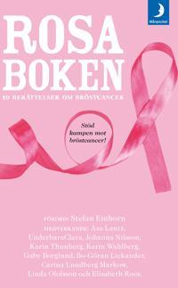 Rosa boken : 10 berättelser om bröstcancer
